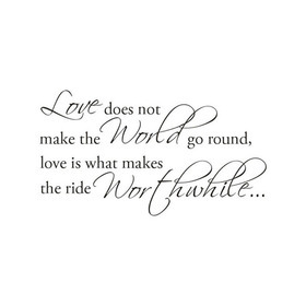 Wall Word Designs Love makes ride Worthwhile 1095